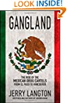 Gangland: The Rise of the Mexican Dru...