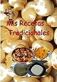 Mis Recetas... Tradicionales
