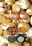 Mis Recetas... Tradicionales (Spanish...