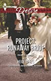 Project: Runaway Bride (Harlequin DesireProject: Passion)
