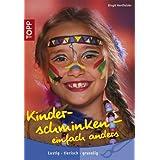 "Kinderschminken - einfach anders: Lustig - tierisch - gruseligvon ""Birgit Hertfelder"""
