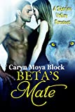 Beta's Mate (A Siberian Volkov Pack Romance Book 8)