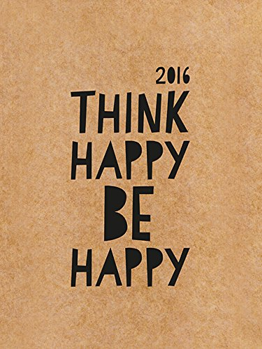 think happy be happy 2016 wandkalender grafik. Black Bedroom Furniture Sets. Home Design Ideas