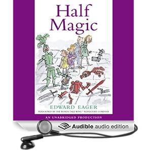 Half Magic (Unabridged)