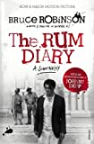 The Rum Diary: Based on the Novel by Hunter S. Thompson (0099555697) by Robinson, Bruce