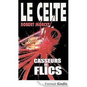 Casseurs de Flics (LE CELTE t. 21)