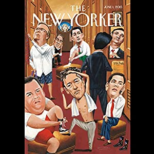The New Yorker, June 1st 2015 (Ben Taub, William Finnegan, Adam Gopnik) Periodical