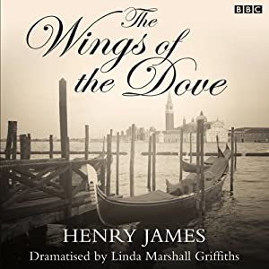 The Wings of the Dove (Dramatised) Radio/TV Program