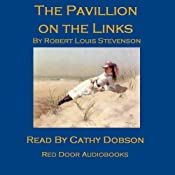 The Pavilion on the Links | [Robert Louis Stevenson]