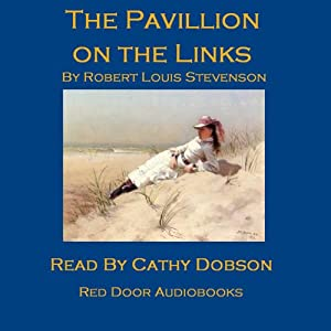 The Pavilion on the Links Audiobook