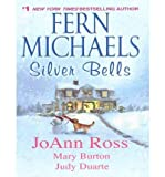img - for Fern Michaels Silver Bells, Comfort and Joy, Five Golden Rings, a Joyous Season, Jingle All the Way and Sugar and Spice book / textbook / text book