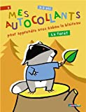 img - for Mes autocollants pour apprendre avec Babou le blaireau : La for t, 3-5 ans book / textbook / text book