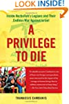 A Privilege to Die: Inside Hezbollah'...