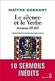 Le Silence et le verbe: sermons 87-105