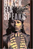 Black Elk Speaks: Being the Life Story of a Holy Man of the Oglala Sioux (0803261705) by Black Elk