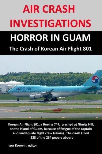 air-crash-investigations-horror-in-guam-the-crash-of-korean-air-flight-801