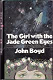 The Girl with the Jade Green Eyes