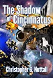 The Shadow of Cincinnatus (The Decline and Fall of the Galactic Empire Book 2) (English Edition)