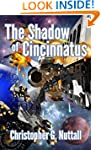 The Shadow of Cincinnatus (The Declin...
