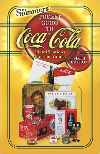 B.J. Summers' Pocket Guide to Coca-Cola