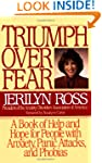 Triumph Over Fear: A Book of Help and...