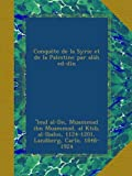 img - for Conqu te de la Syrie et de la Palestine par al h ed-d n (Arabic Edition) book / textbook / text book