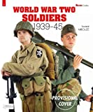 img - for World War Two Soldiers: 1939-1945 (Militaria Guides) book / textbook / text book
