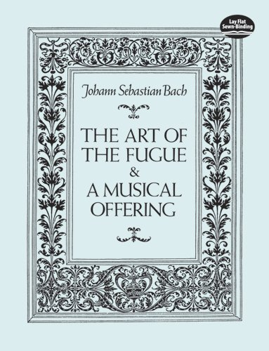 The Art of the Fugue & A Musical Offering (Dover...