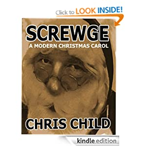 SCREWGE: A MODERN CHRISTMAS CAROL