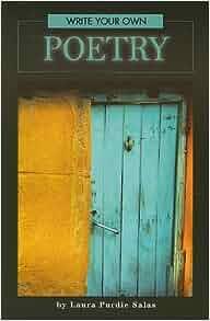 Write Your Own Poetry: Laura Purdie Salas: 9780756535209