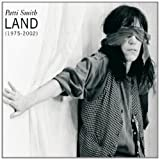 Land (1975-2002)by Patti Smith