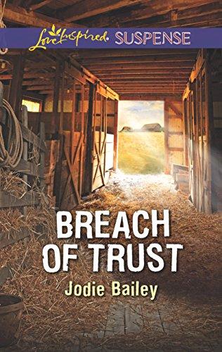 Breach of Trust (Love Inspired Suspense)