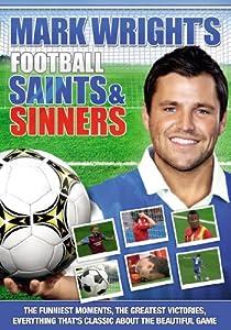 Mark Wright : Football Saints & Sinners [DVD]