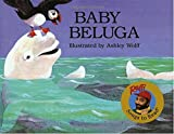 img - for Baby Beluga (Raffi Songs to Read) book / textbook / text book