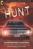 In the Hunt: Unauthorized Essays on Supernatural (Smart Pop series)