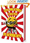 Chistes de borrachos (Spanish Edition)