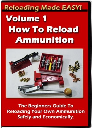 How To Reload Ammunition - Reloading Made EASY - Vol. 1