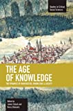 img - for The Age of Knowledge: The Dynamics of Universities, Knowledge & Society (Studies in Critical Social Sciences (Haymarket Books)) book / textbook / text book
