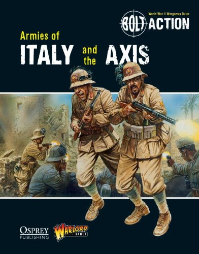 Bolt Action: Armies of Italy and the Axis PDF