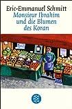 Monsieur Ibrahim und die Blumen des Koran: Erz�hlung (Fischer Taschenbibliothek)