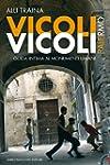 Vicoli Vicoli - Palermo: Palermo. Gui...