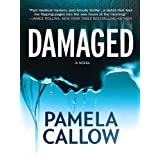 Damaged (A Kate Lange Novel)by Pamela Callow