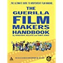 The Guerilla Film Makers Handbook (All New American Edition)