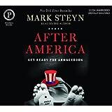 After America: Get Ready for Armageddon ~ Mark Steyn