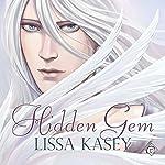 Hidden Gem   Lissa Kasey
