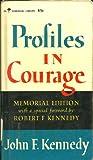 Profiles in Courage: Memorial Edition