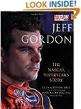 Jeff Gordon: The NASCAR Superstar's Story