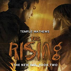 The Rising: The New Kid, Book 2 | [Temple Matthews]