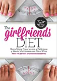 img - for The Girlfriend Diet: Lose Together to Keep It Off Forever! by Yost, Deborah, Cassetty, Samantha, Editors of Good Housekeep (2014) Hardcover book / textbook / text book