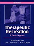 img - for Therapeutic Recreation: A Practical Approach by Marcia Jean Carter (2003-04-04) book / textbook / text book